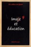 Jean Séguin - Les cahiers du Grimh N° 7 : Image et Education.