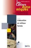 Dominique Youf et Gilles Chantraine - Les Cahiers dynamiques N° 52, septembre 201 : L'éducation en milieux fermés.