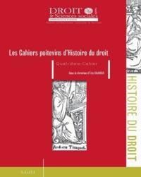 Eric Gojosso - Les Cahiers poitevins d'Histoire du droit N° 4 : .