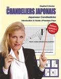 Siegfried R. Becker - Les chandeliers japonais - Introduction & guide premiers pas.