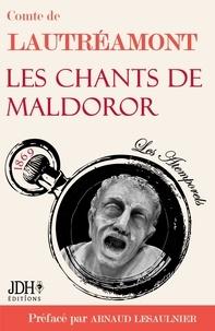 Arnaud Lesaulnier - Les chants de Maldoror, du Comte de Lautréamont.