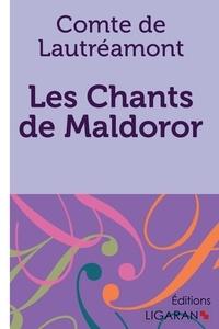 Lautréamont - Les chants de Maldoror.
