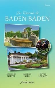 Gérard de Nerval - Les charmes de Baden-Baden.