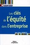 Jean-Marie Peretti - Les clés de l'équité dans l'entreprise.