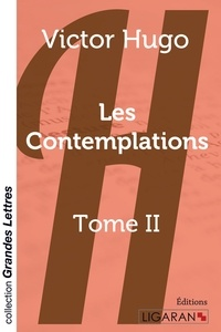 Victor Hugo - Les contemplations - Tome 2.