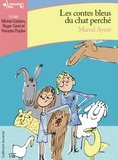 Marcel Aymé - Les contes bleus du chat perché. 1 CD audio MP3