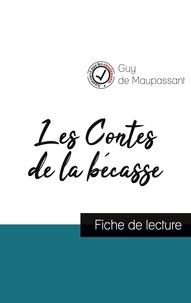Guy de Maupassant - Les Contes de la bécasse de Maupassant (fiche de lecture et analyse complète de l'oeuvre).