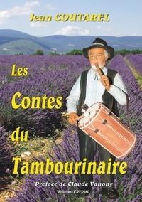Jean Coutarel - Les contes du Tambourinaire.