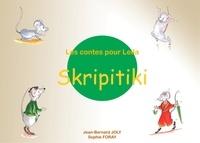 Jean Bernard Joly et Sophie Foray - Les contes pour Leïla - Skripitiki.