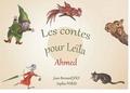 Jean Bernard Joly et Sophie Foray - Les contes pour Leila - ahmed.