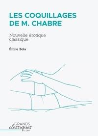 Emile Zola - Les Coquillages de M. Chabre - Nouvelle érotique classique.