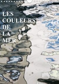 Reinhard Sock - LES COULEURS DE LA MER (Calendrier mural 2020 DIN A4 vertical) - Les miroirs sur la mer (Calendrier mensuel, 14 Pages ).