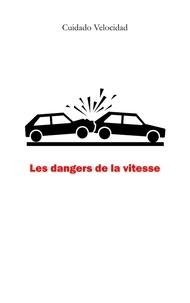 Les dangers de la vitesse.pdf