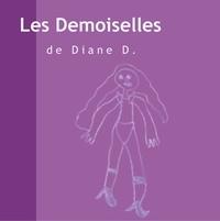 Diane D - Les demoiselles.