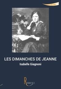 Isabelle Giagnoni - Les dimanches de Jeanne.