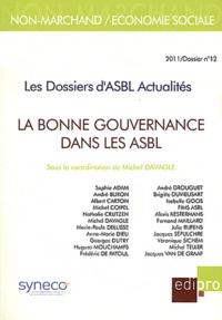 Michel Davagle - Les Dossiers d'ASBL Actualités N° 12/2011 : La bonne gouvernance dans les ASBL.