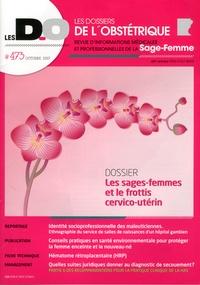 Benoît Le Goëdec - Les dossiers de l'obstétrique N° 473, octobre 2017 : Les sages-femmes et le frottis cervico-utérin.
