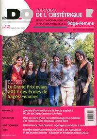 Benoît Le Goëdec - Les dossiers de l'obstétrique N° 474, novembre 201 : Le grand prix Evian 2017 des écoles de sages-femmes.