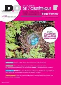 Benoît Le Goëdec - Les dossiers de l'obstétrique N° 497, décembre 201 : Evaluation des maisons de naissance.