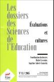 Marc Bru et  Collectif - Les dossiers des Sciences de l'Education N° 13 : Evaluations et cultures.