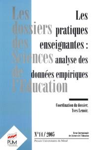 Yves Lenoir et Carole Conle - Les dossiers des Sciences de l'Education N° 14, 2005 : Les pratiques enseignantes : analyse des données empiriques.