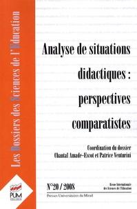 Chantal Amade-Escot et Patrice Venturini - Les dossiers des Sciences de l'Education N° 20, 2008 : Analyse de situations didactiques: perspectives comparatistes.