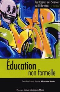 Véronique Bordes - Les dossiers des Sciences de l'Education N° 28/2012 : Educationnonformelle.