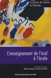 Michel Grandaty et Lizanne Lafontaine - Les dossiers des Sciences de l'Education N° 36/2016 : L'enseignement de l'oral à l'école.