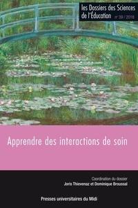 Joris Thievenaz et Dominique Broussal - Les dossiers des Sciences de l'Education N° 39/2018 : Apprendre des interactions de soi.