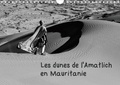 Michel Denis - Les dunes de l'Amatlich en Mauritanie (Calendrier mural 2020 DIN A4 horizontal) - L'Amatlich un désert au Sahara (Calendrier mensuel, 14 Pages ).