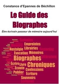 Constance d' Epannes de Béchillon - Les écrivains passeurs de mémoire - Etre auteur-biographe aujourd'hui.