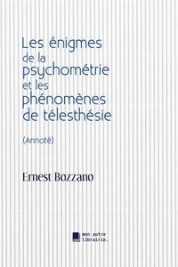 Autre librairie édition Mon - Les énigmes de la psychométrie et les phénomènes de télesthésie.