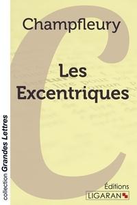 Champfleury - Les excentriques.