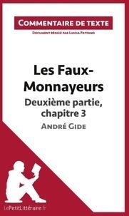 Luigia Pattano - Les faux-monnayeurs d'André Gide : Deuxième partie, chapitre 3 - Commentaire de texte.