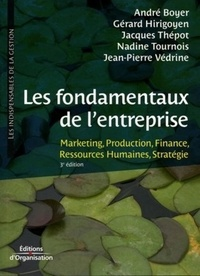 André Boyer et Gérard Hirigoyen - Les fondamentaux de l'entreprise.