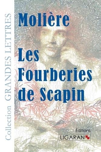 Les fourberies de Scapin Edition en gros caractères