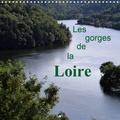 Didier Sibourg - Les gorges de la Loire (Calendrier mural 2020 300 × 300 mm Square) - Lieu magique et sauvage où la nature reste protégée (Calendrier mensuel, 14 Pages ).