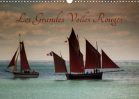 Dominique Guillaume - Les Grandes Voiles Rouges (Calendrier mural 2020 DIN A3 horizontal) - Ballet de voiles et de vieux gréements (Calendrier mensuel, 14 Pages ).