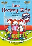 Sabine Hahn - Les hockey kids - L'aventure commence.