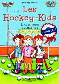 Sabine Hahn - Les Hockey-Kids - L'aventure commence.