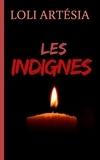 Loli Artésia - Les indignes.
