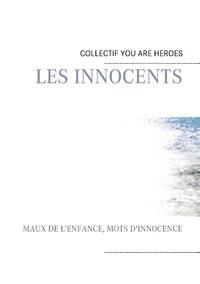Pierre Willy - Les innocents - Maux de l'enfance, mots d'innocence.