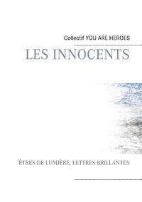 Magalie Viallet et Pierre Willy - Les innocents - Etres de lumière.