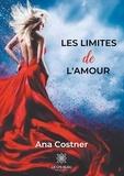 Ana Costner - Les limites de l'amour.