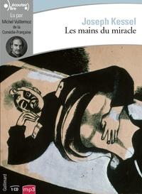 Joseph Kessel - Les mains du miracle. 1 CD audio MP3