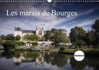 N N - Les marais de Bourges (Calendrier mural 2020 DIN A3 horizontal) - Des jardins dans la ville (Calendrier anniversaire, 14 Pages ).