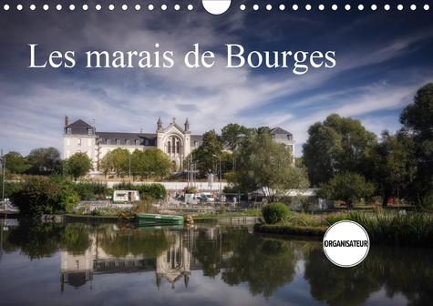 Les marais de Bourges (Calendrier mural 2020 DIN A4 horizontal). Des jardins dans la ville (Calendrier anniversaire, 14 Pages )