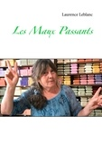Laurence Leblanc - Les maux passants.