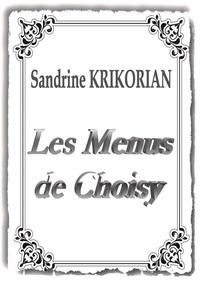 Sandrine Krikorian - Les Menus de Choisy.