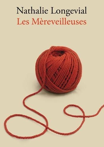 Nathalie Longevial - Les mèreveilleuses.